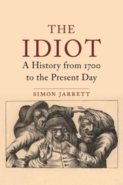 Those They Call Idiots-Simon Jarrett