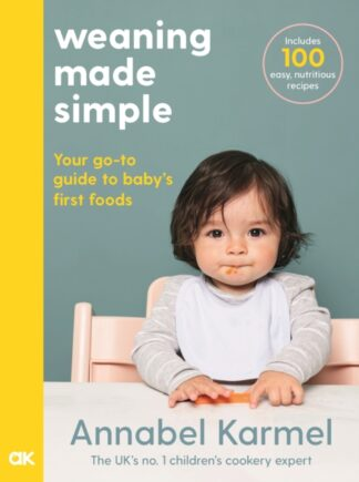 Weaning Made Simple-Annabel Karmel