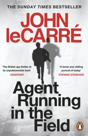 Agent Running In The Field – John LeCarre