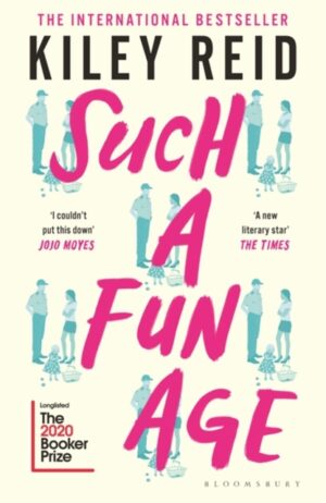 Such A Fun Age – Kiley Reid