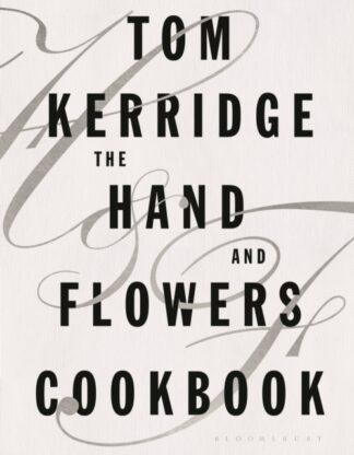The Hand and Flowers Cookcook-Tom Kerridge