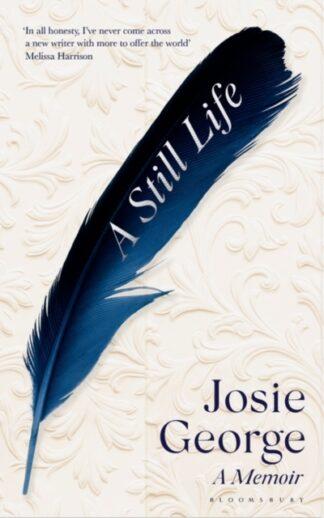 A Still Life -Josie George
