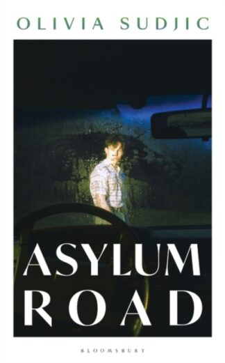 Asylum Road -Olivia Sudjic
