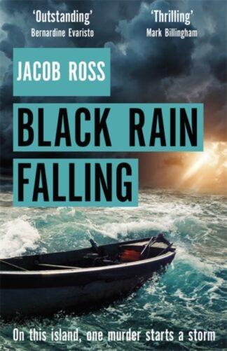 Black Rain Falling - Jacob Ross