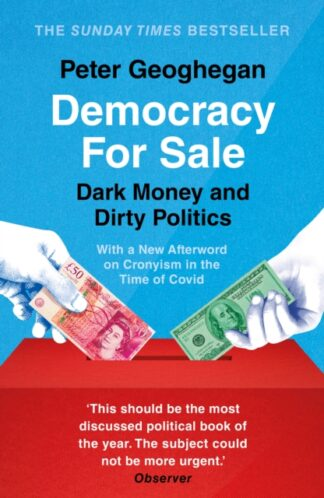 Democracy For Sale -Peter Geoghegan