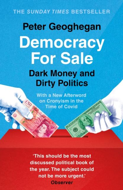 Democracy For Sale -Peter Geoghegan