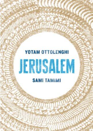 Jerusalem -Yotam Ottolenghi, Sami Tamimi