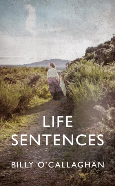 Life Sentences-Billy O'Callaghan