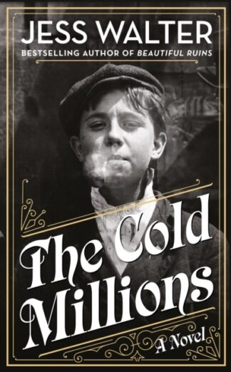 The Cold Millions-Jess Walter