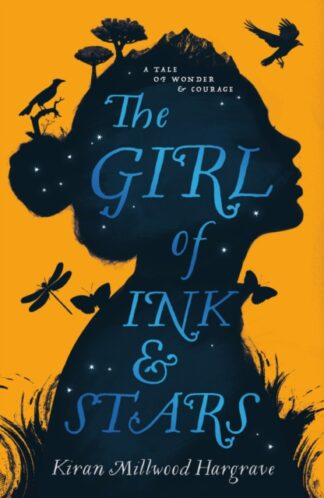 The Girl Of Ink & Stars - Kiran Millwood Hargrave