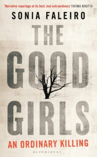 The Good Girls -Sonia Faleiro