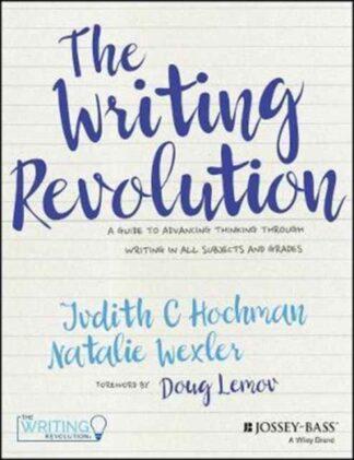 The Writing Revolution-Judith C Hochman