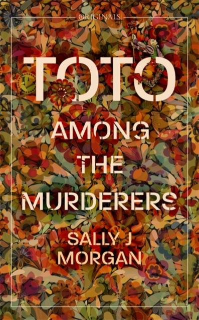 Toto Among The Murderers-Sally J Morgan
