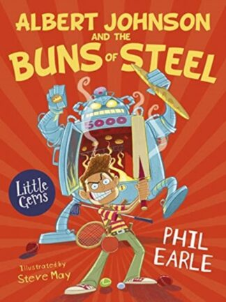 Albert Johnson And The buns Of Steel-Phil Earle