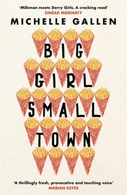 Big Girl Small Town-Michelle Gallen