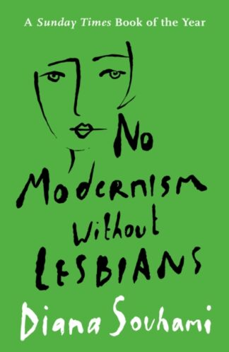 No Modernism Without Lesbians-Diana Souhami