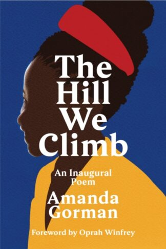 The Hill We Climb-Amanda Gorman