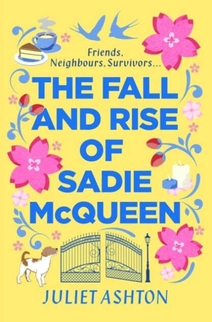 The Rise and fall of Sadie McQueen-Juliet Ashton