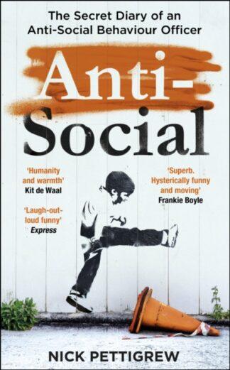 Anti Social-Nick Pettigrew