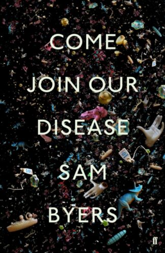 Come Join Our Disease-Sam Byers