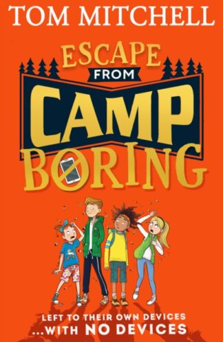 Escape From Camp Boring-Tom Mitchell