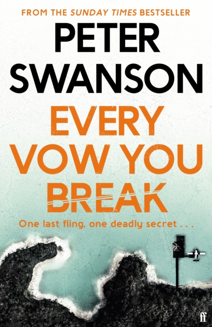 Every Vow You Break-Peter Swanson