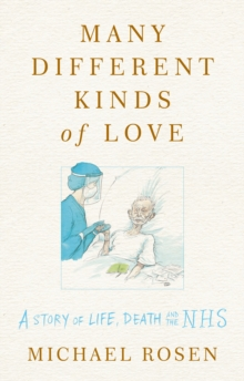 Many Different Kinds Of Love-Michael Rosen