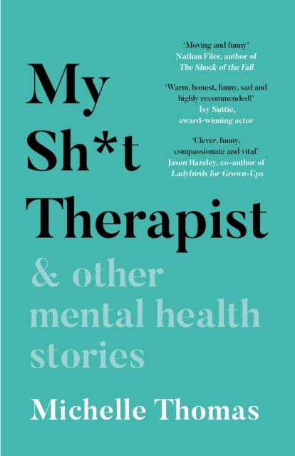 My Sh*t Therapist-Michelle Thomas