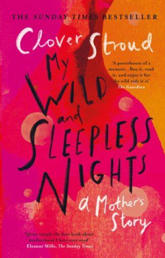 My wild And Sleepless Nights-Clover Stroud