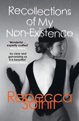 Recollections Of My Non-Existence-Rebecca Solnit