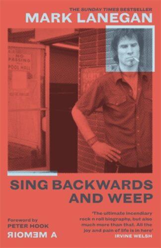 Sing Backwards And Weep-Mark Lanegan