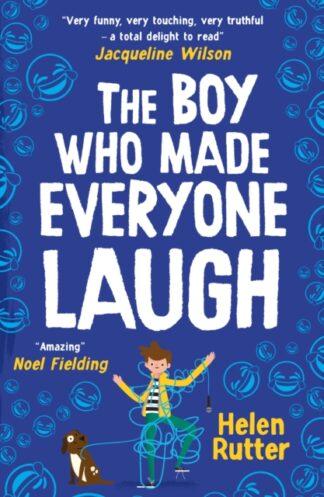 The Boy Who Made Everyone Laugh-Helen Rutter