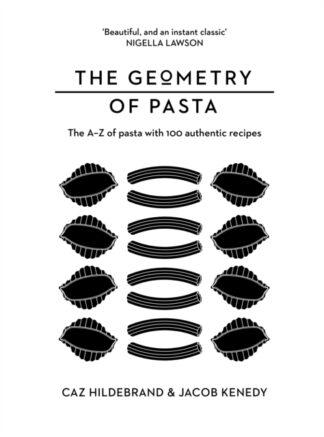 The Geometry Of Pasta-Caz Hildebrand, Jacob Kennedy