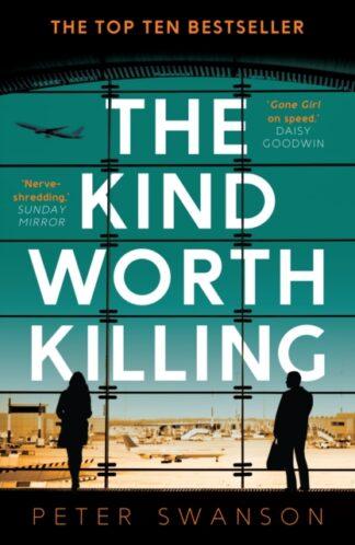 The Kind Worth Killing-Peter Swanson