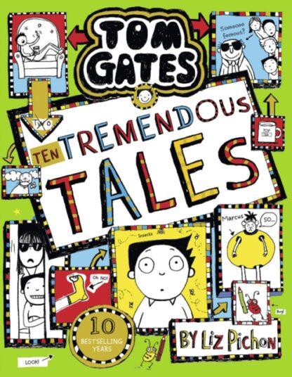 Tom Gates Ten Tremendous Tales-Liz Pichon