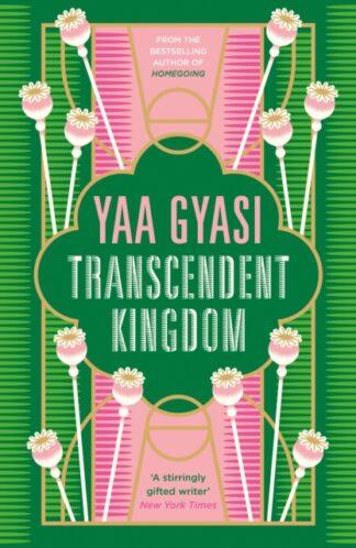 Transcendent kingdom- Yaa Gyasi