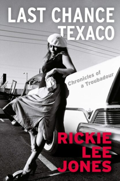 Last Chance Texaco-Rickie Lee Jones