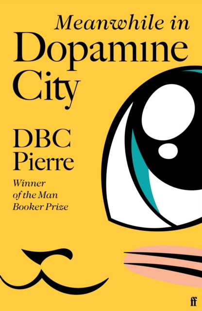Meanwhile In Dopamine City-DBC PIerre