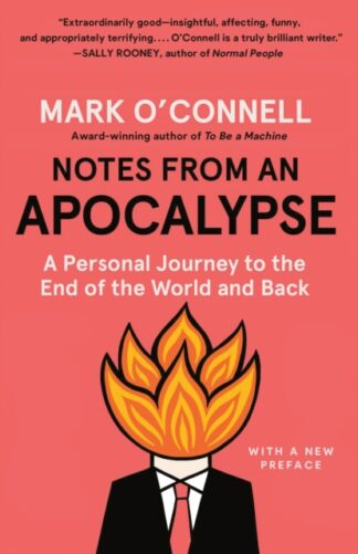 Notes From An Apocalypse-Mark O'Connell
