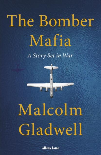 The Bomber Mafia-Malcolm Gladwell