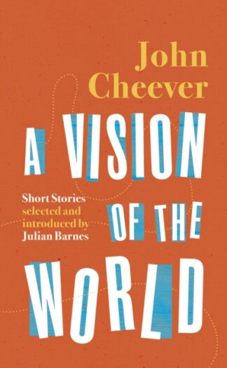 A Vision Of The World-John Cheever