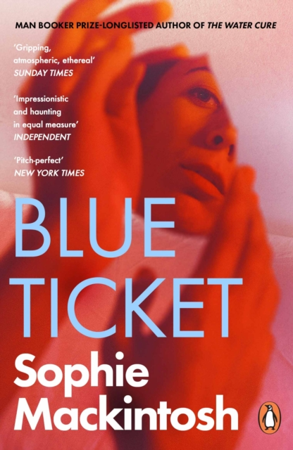 Blue Ticket-Sophie Mackintosh