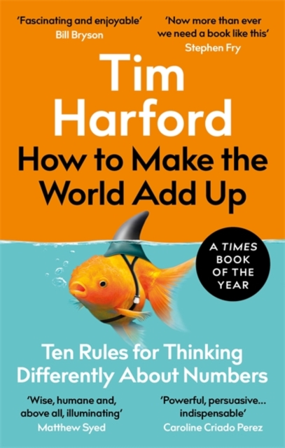 How To Make The World Add Up-Tim Harford