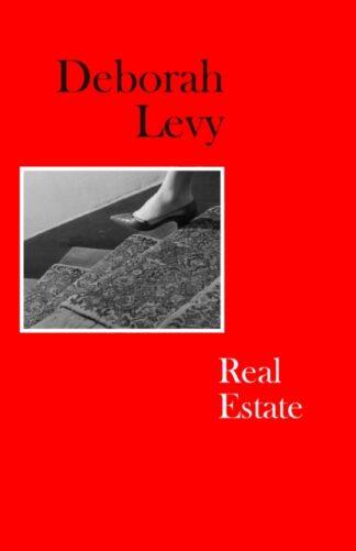 Real Estate-Deborah Levy