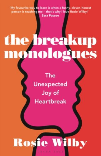 The Breakup Monologues-Rosie Wilby