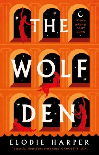 The Wolf Den-Elodie Harper