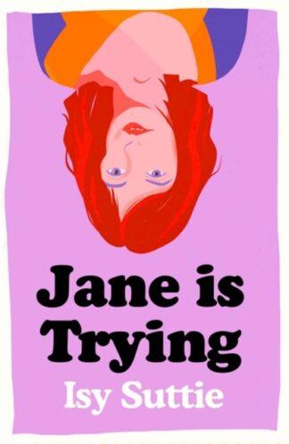 Jane Is Trying-Isy Suttie