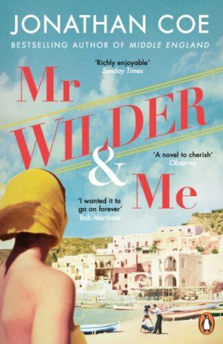 Mr Wilder & Me-Jonathan Coe