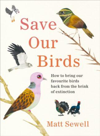 Save Our Birds-Matt Sewell