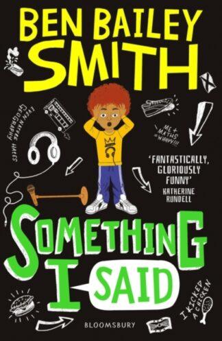 Something I Said-Ben Bailey Smith